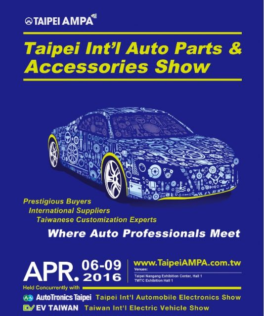 2016 TAIPEI AMPA, AutoTronics Taipei, Motorcycle Taiwan and EV Taiwan make for a 4-in-1 platform to start on April 6 in Taiwan.