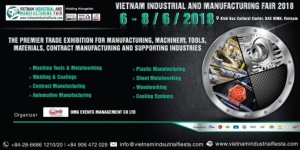 VIMF 2018 Consolidates Status as Vietnam's Top Exhibition for Industrial Manufacturing Market.</h2>