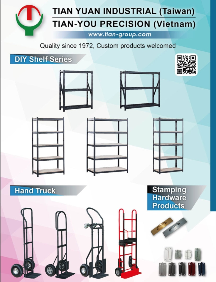 Tian Yuan Precision offers professional DIY shelf series, hand trucks, stamping hardware products. (photo provided by Tian Yuan Precision)