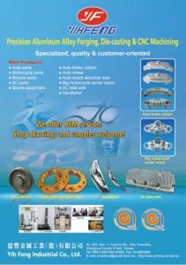 YihFeng Industrial Co., Ltd.</h2><p class='subtitle'>Aluminum forging, die casting, CNC machining, auto parts, sporting good parts, etc.</p>