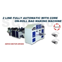 2 Line Fully Automatic with Core On-roll Bag Making Machine