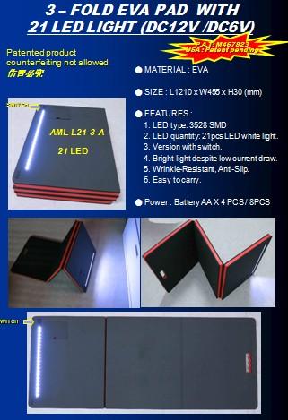 3 – FOLD EVA PAD  WITH21 LED LIGHT (DC12V /DC6V)