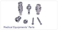 Medical Equipments' Parts