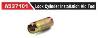 A537101 Lock Cylinder Installation Aid Tool