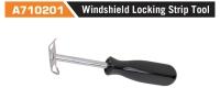 A710201 Windshield Locking Strip Tool