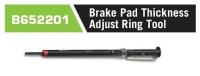 B652201 Brake Pad Thickness Adjust Ring Tool