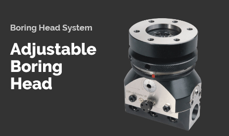 Boring Head System  Adjustable Boring Head