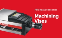 Milling Accessories  Machining Vises