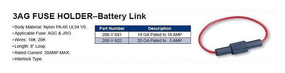 3AG FUSE HOLDER–Battery Link