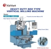 Heavy duty Bed type Vertical Milling Machine