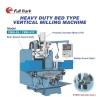 Heavy duty Bed type Vertical Milling Machine