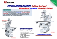 Vertical Milling Machine [Heavy Duty Cutting type]