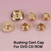 Cens.com Bushing Cent Cap For DVD CD ROM 統信精密工業股份有限公司